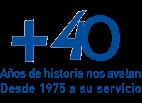 +40 años de historia nos avalan. Desde 1975 a su servicio.